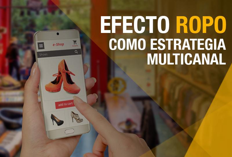 Conoce qué es el efecto ROPO Research on-line and Purchase off-line